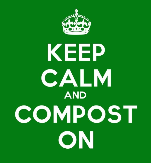 Keep Calm and Compost